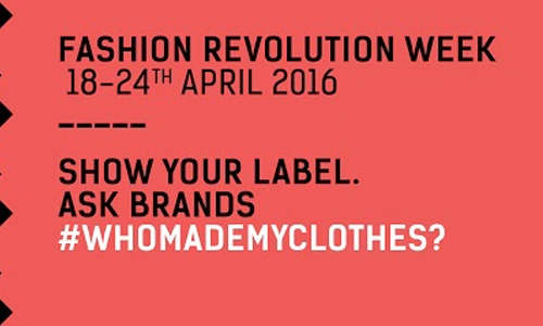 Fashion Revolution Week 2016